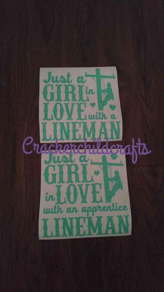 Just a girl in love with a lineman decal by CrackerChild on Etsy