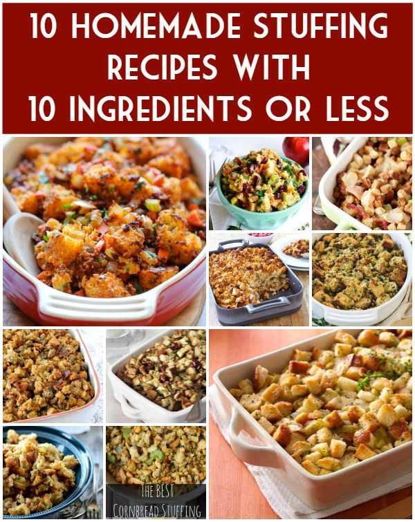 10 Homemade Stuffing Recipes with 10 Ingredients or Less - Let's simplify the holidays as much as we can. Love these easy stuffing recipes...and one of them even has BACON! | isthisreallymylife.com