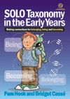 Hook, P. and Cassé, B. (2013). SOLO Taxonomy in the Early Years. Making connections for belonging, being and becoming. Essential Resources Educational Publishers Limited. New Zealand.