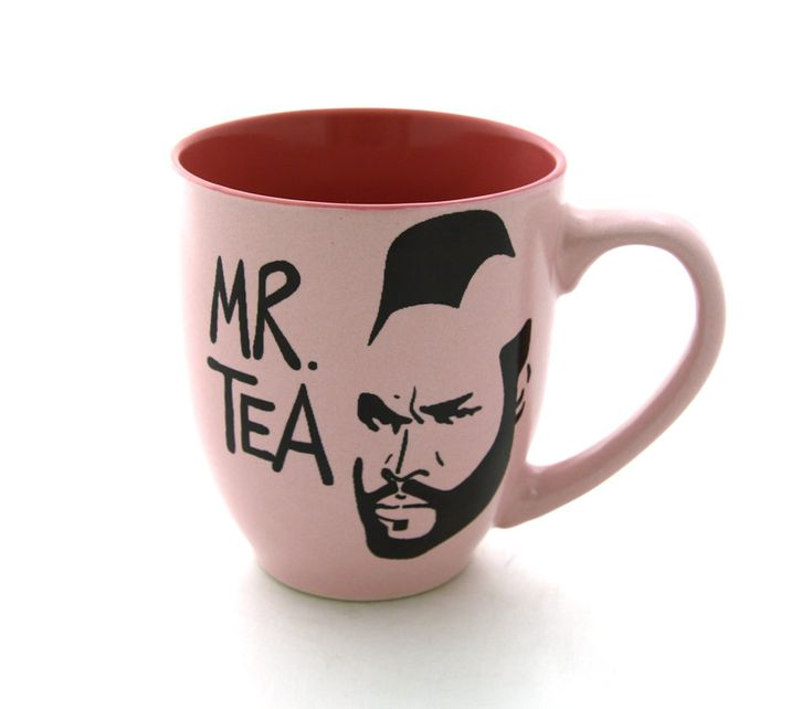 Add a little fun to your afternoon tea with Mr. T.    Mr T Tea Mug Pink. $16.00, via Etsy.