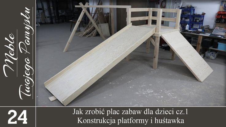 Jak zrobić plac zabaw dla dzieci cz.1.- konstrukcja platformy i huśtawka / How do children's playground cz.1.- design platform and swing.