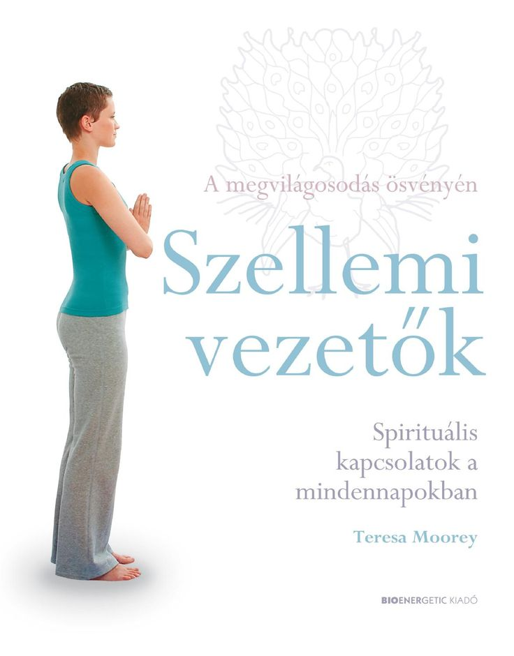 Teresa Moorey: Szellemi vezetők  Webáruház: http://bioenergetic.hu/konyvek/teresa-moorey-szellemi-vezetok Facebook: https://www.facebook.com/Bioenergetickiado Csodálatos dolog megtapasztalni, hogy nem vagyunk egyedül! Közvetlen környezetünkben segítő szellemi lények munkálkodnak, iránymutatást, bátorítást, szeretetet és áldás adnak, ha keressük velük a kapcsolatot. Számos alakban jelenhetnek meg: lehetnek angyalok, tündérek, mágikus erővel bíró állatok, korábban inkarnálódott lelkek. ...