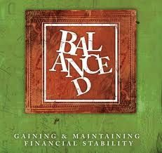 """Andy Stanley's """"Balanced"""" Series: Gaining and Maintaining Financial Stability"""