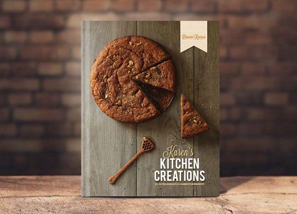 Karen's Kitchen Creations Cookbook on Behance