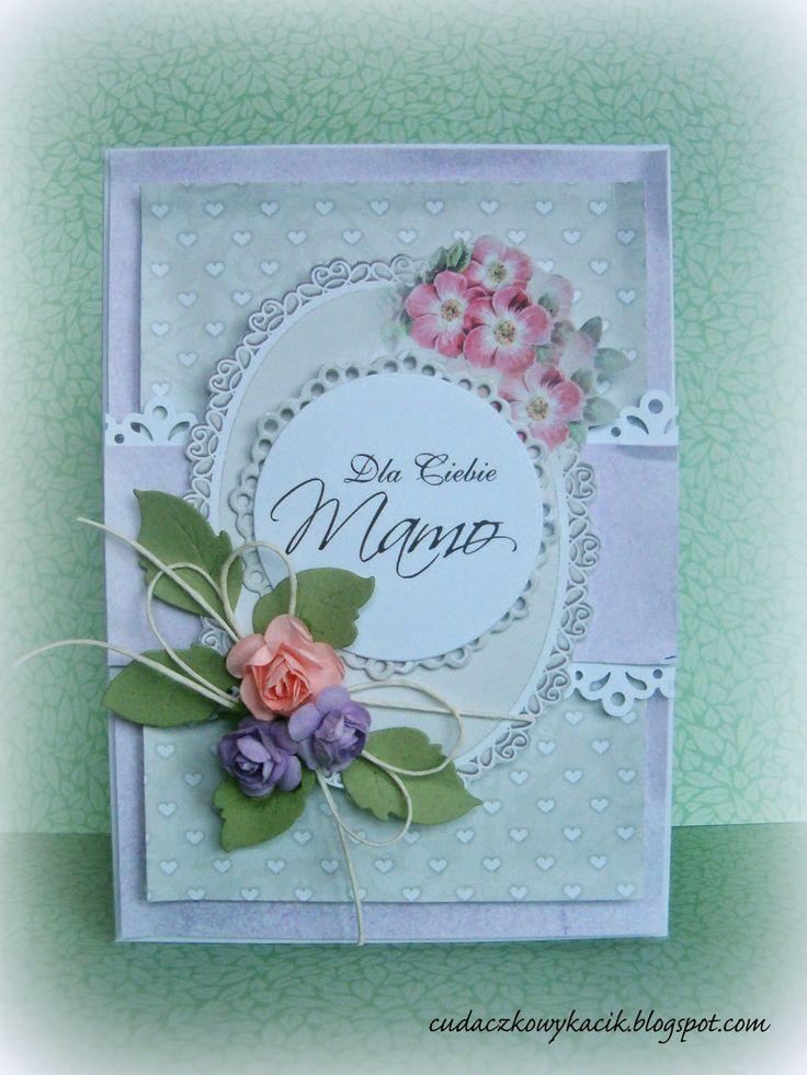 SZMEK - informuje, tworzy, inspiruje ...: Dla Ciebie Mamo