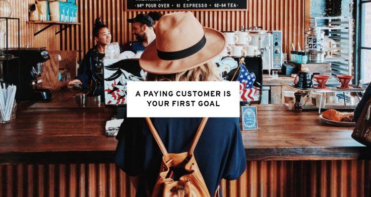 You Need Customers