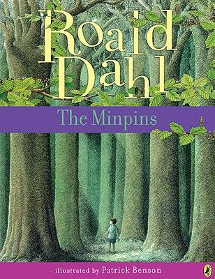 The Minpins, Roald Dahl. I'm shocked there is a Roald Dahl book I haven't read. This must be remedied!