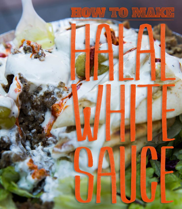 How to recreate The Halal Guys' White Sauce recipe