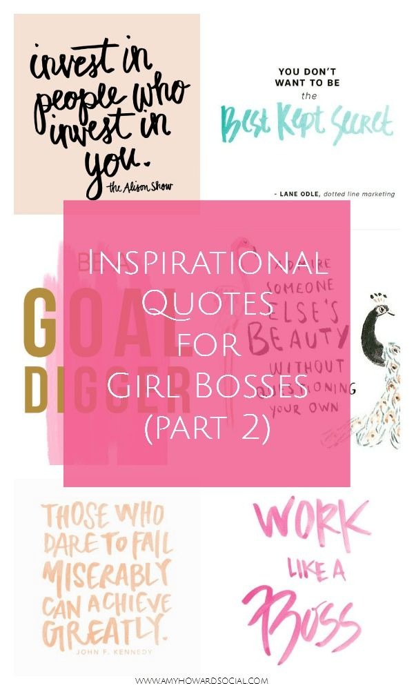 Inspirational Quotes For Girl Bosses Part 2 Amyhowardsocial Com
