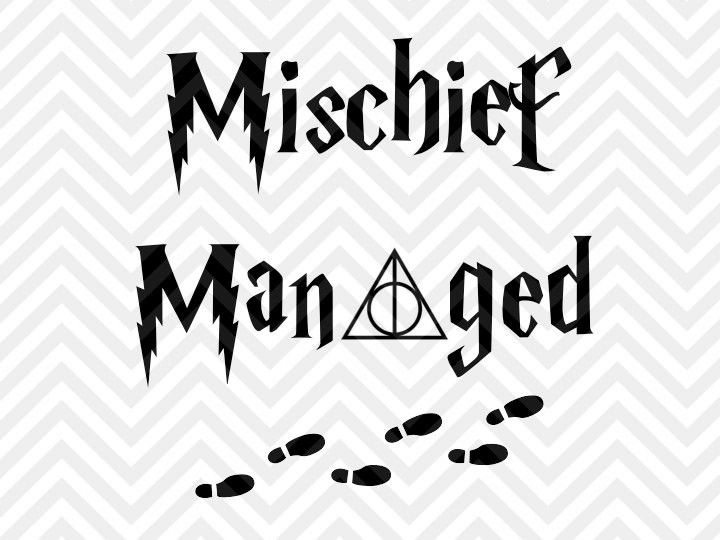Mischief Managed Harry Potter SVG and DXF Cut File • PNG • Vector • Calligraphy • Download File • Cricut • Silhouette