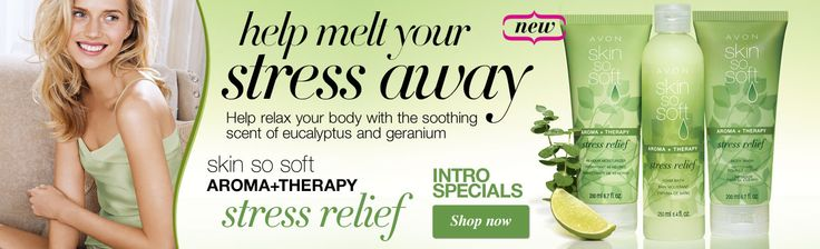 Stress away now on sale - NEW to the skin so soft line. INTRO SPECIALS elizabeth.marra-chiodo@rogers.com