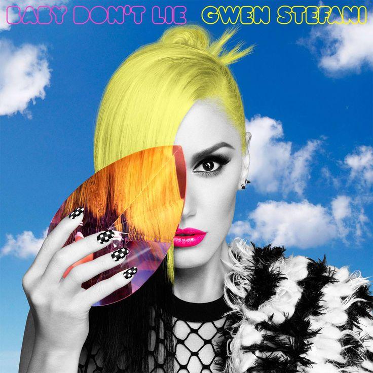 Baby Don't Lie....Gwen Stefani https://www.youtube.com/watch?v=9uo9oy-Eqo4