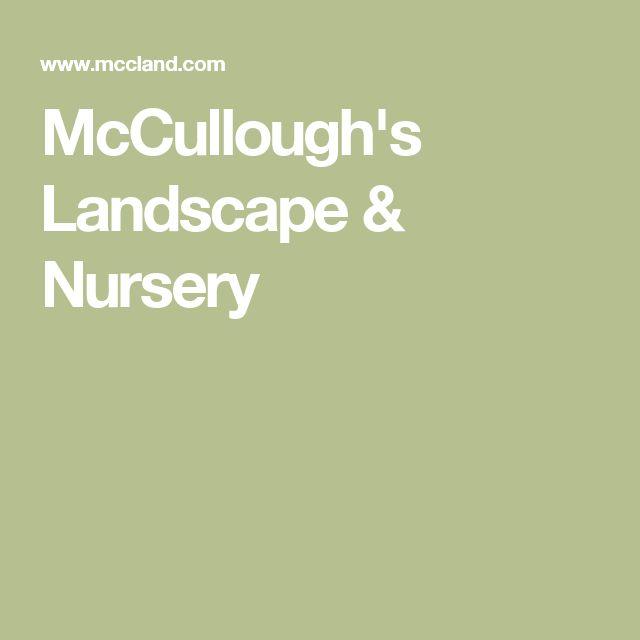 McCullough's Landscape & Nursery