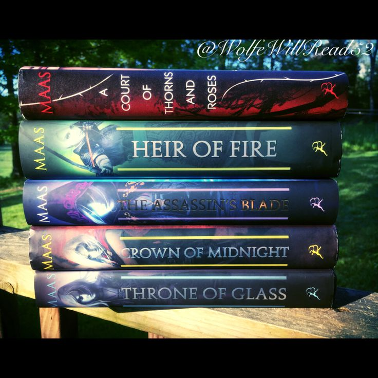 The Books of Sara J Maas. Throne of Glass series and A Court of Thorns and Roses trilogy
