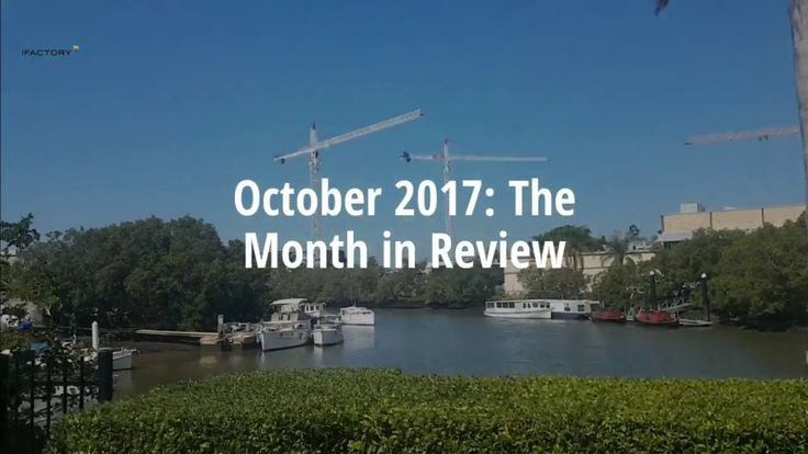 October 2017:  The Month in Review at iFactory