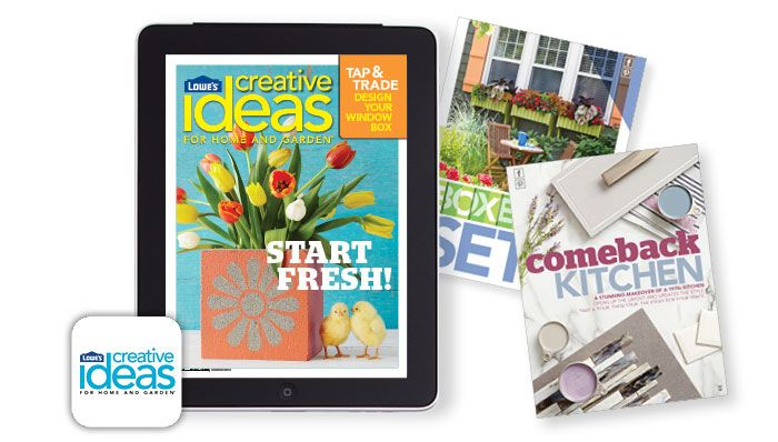 Lowe's Creative Ideas Magazine App  New March Issue of Lowes Creative Ideas on the Apple Newsstand!