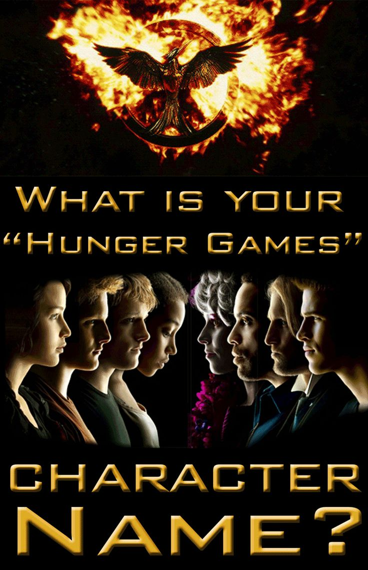 "What Is Your ""Hunger Games"" Character Name? 