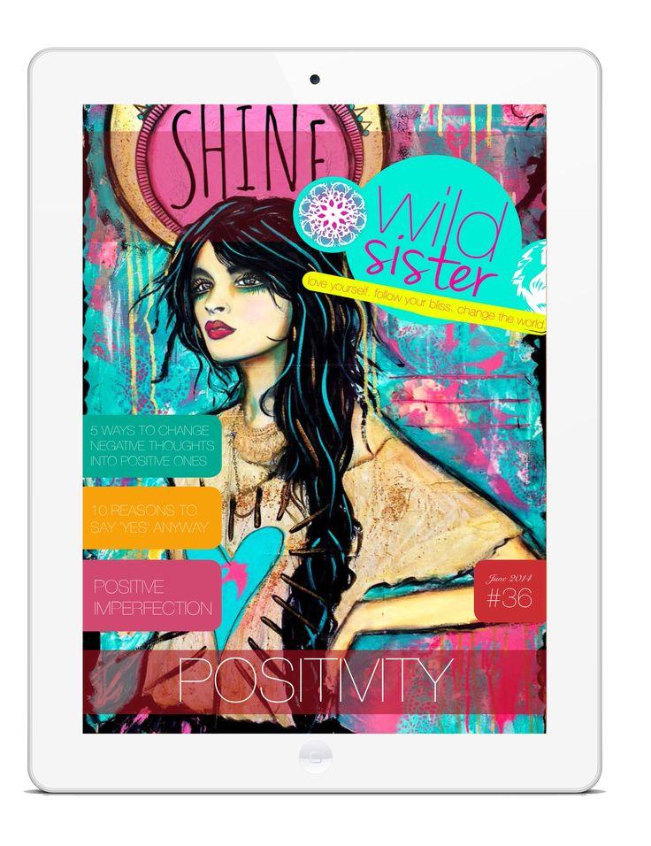June 2014 – Positivity Edition   Wild Sister Magazine #wildsister