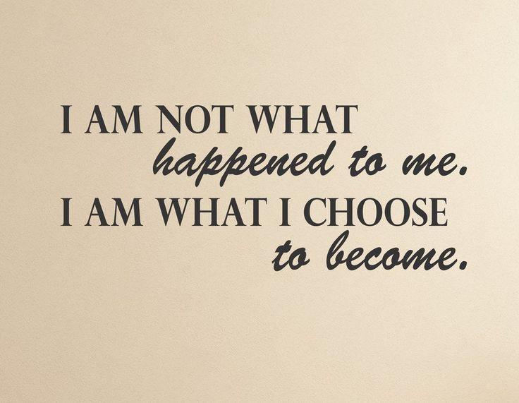 I am not what happened to me. I am what I choose to become - wall decal - Arise Decals