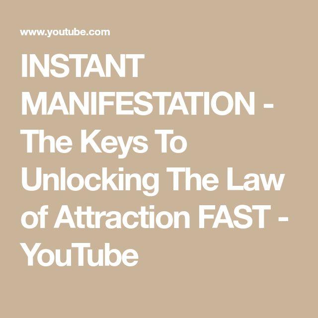 INSTANT MANIFESTATION – The Keys To Unlocking The …