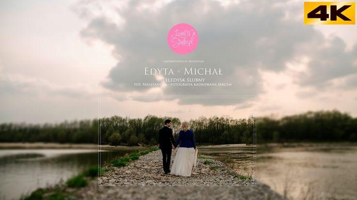 [4K UHD] LoveMeStudio.pl // 29.10.2016 // Edyta + Michał // teledysk ślubny
