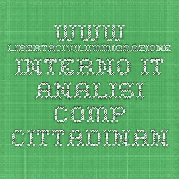 www.libertaciviliimmigrazione.interno.it analisi_comp._cittadinanza_rapporto Italia