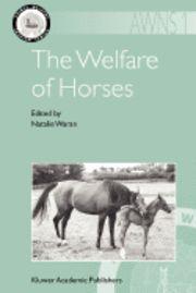 The Welfare of Horses - Natalie Waran