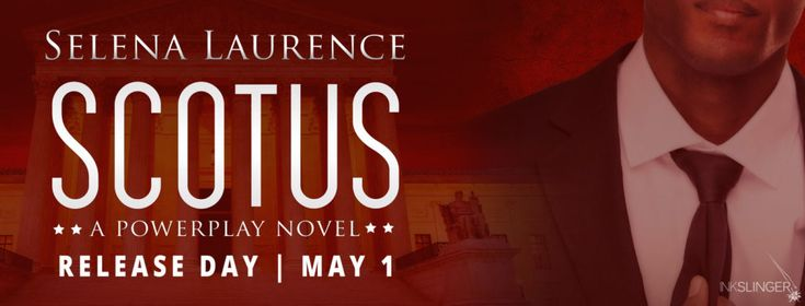 Rusty's Reading : Release Day Launch ~ SCOTUS by Selena Laurence Amazon US: http://amzn.to/2oUQdM1 Universal link: books2read.com/u/m0zQaY #SCOTUS #Release #SelenaLaurence @inkslingerpr