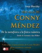 mas alla de conny mendez: de la metafisica a la fisica cuantica-jorge blaschke-9788499170640