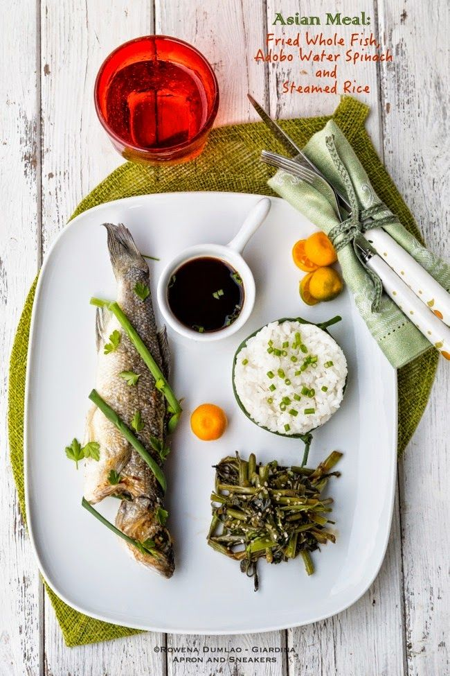 Apron and Sneakers - Cooking & Traveling in Italy and Beyond: Asian Meal: Fried Whole Fish, Adobo Water Spinach and Steamed Rice