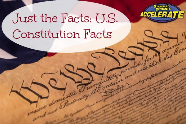 Just The Facts: U.S. Constitution Facts    #homeschool #history #USConstitution