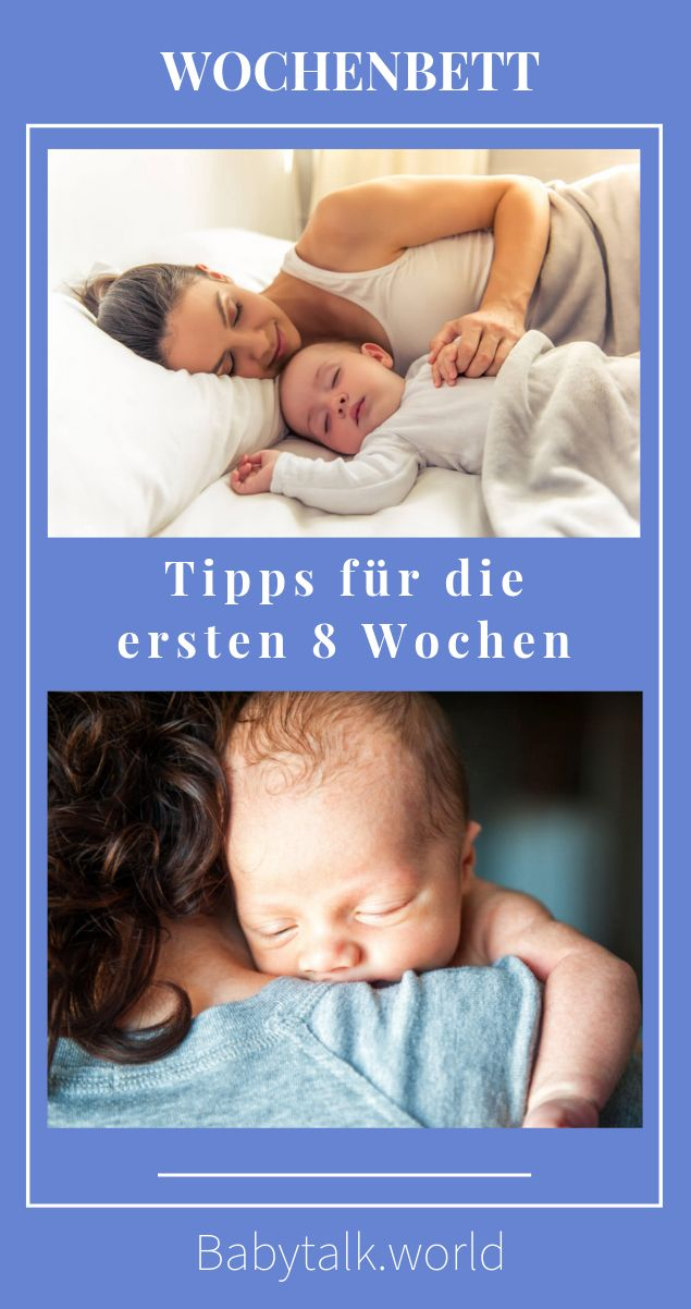 Tipps für die ersten 8 Wochen mit Baby   – Eltern