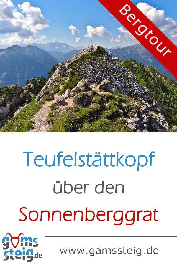 Teufelstattkopf Uber Sonnenberggrat Uberschreitung Von Oberammergau Nach Linderhof In 2020 Bergtour Chiemgauer Alpen Ammergauer Alpen