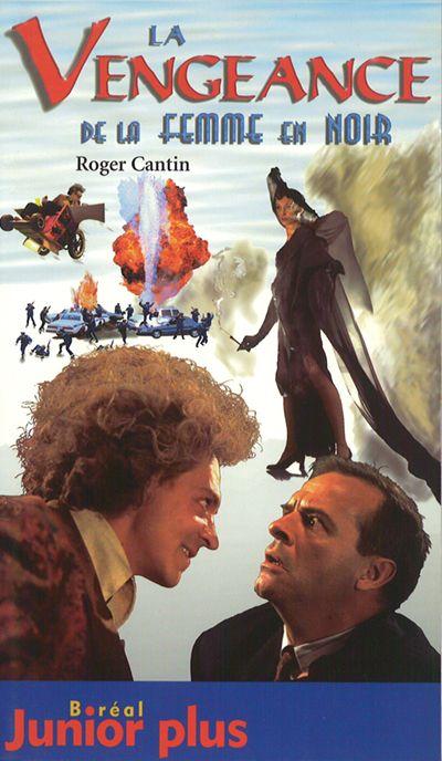 couverture du livre La vengeance de la femme en noir (tiré du film de Roger Cantin, 1996)