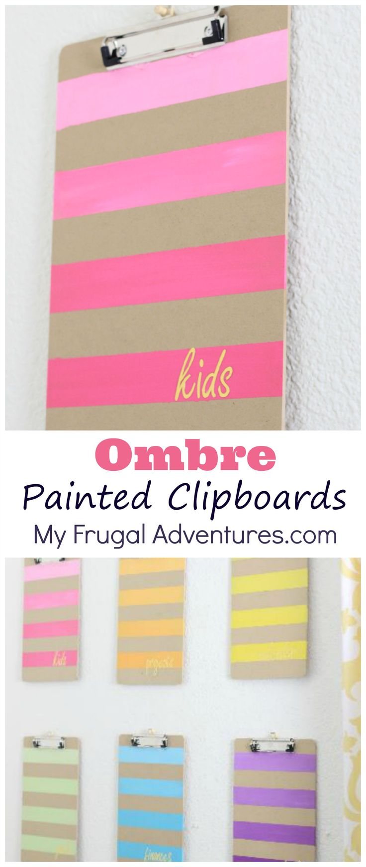 Easy ombre painted clipboards- perfect home office organization project.  Keep all your important papers and projects organized in one spot.