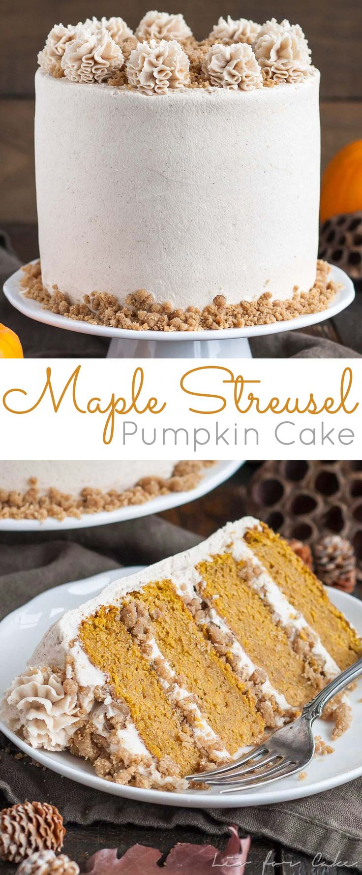 This Maple Streusel Pumpkin Cake is perfect for the holidays! Layers of pumpkin cake, cinnamon streusel, and maple cinnamon frosting. | livforcake.com: