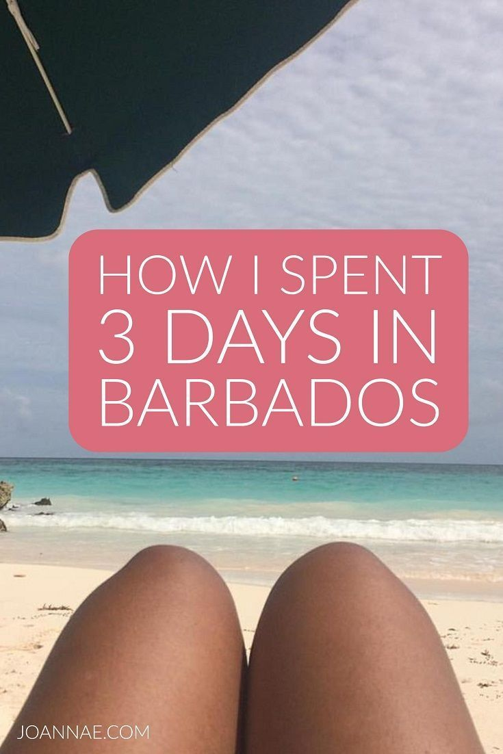 How I Spent 3 Days in Barbados #BlackBloggersUnited