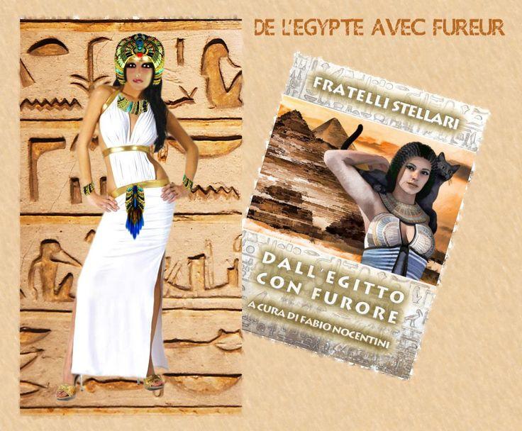 De l'Egypte avec Fureur ;-)  www.amazon.it/DallEgitto-con-furore-Fratelli-Stellari/dp/8891191132/