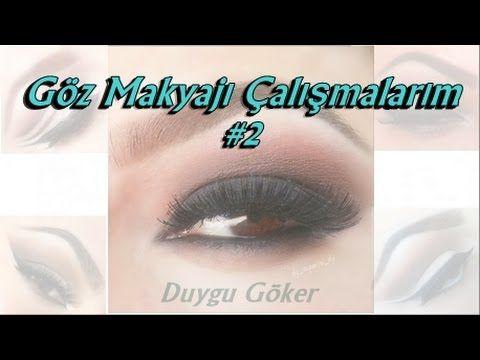 Göz Makyajı Çalışmalarım - # 2