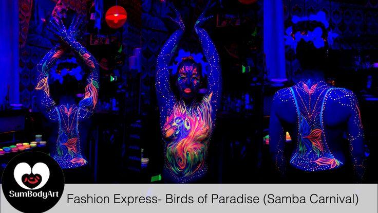 SumBodyArt's Fashion Express- Birds of Paradise (Samba Carnvial) Part 2
