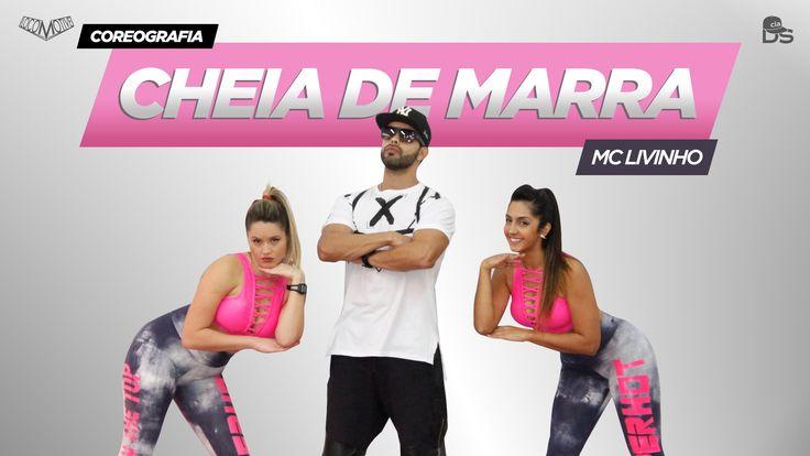 Cheia de Marra - MC Livinho Cia Daniel Saboya (Coreografia)
