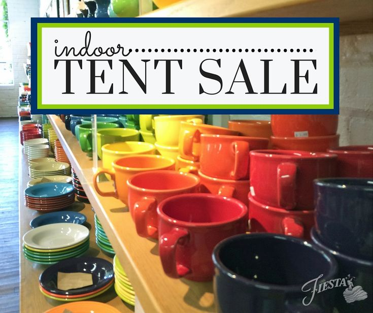 Our outdoor Tent Sales might be over, but our indoor Tent Sales are just getting started! Come join us in November 2015 at our Everything Fiesta outlet in Sutton, WV or our Factory Retail Outlet in Newell, WV for sales on our seconds ware that can't be passed up. Indoor Tent Sale dates can be found at alwaysfestive.com | Fiesta Dinnerware Blog