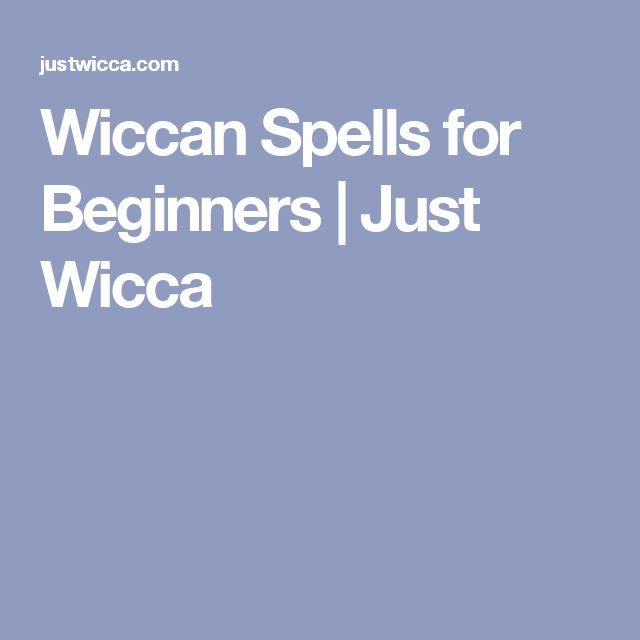 Wiccan Spells for Beginners | Just Wicca
