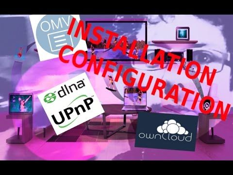 Créer un serveur NAS multimédia openmediavault gratuitement