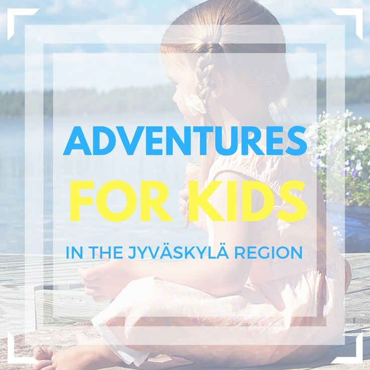 Adventures for kids in the Jyväskylä Region. ©Visit Jyväskylä  http://www.lastenloytoretket.fi/en