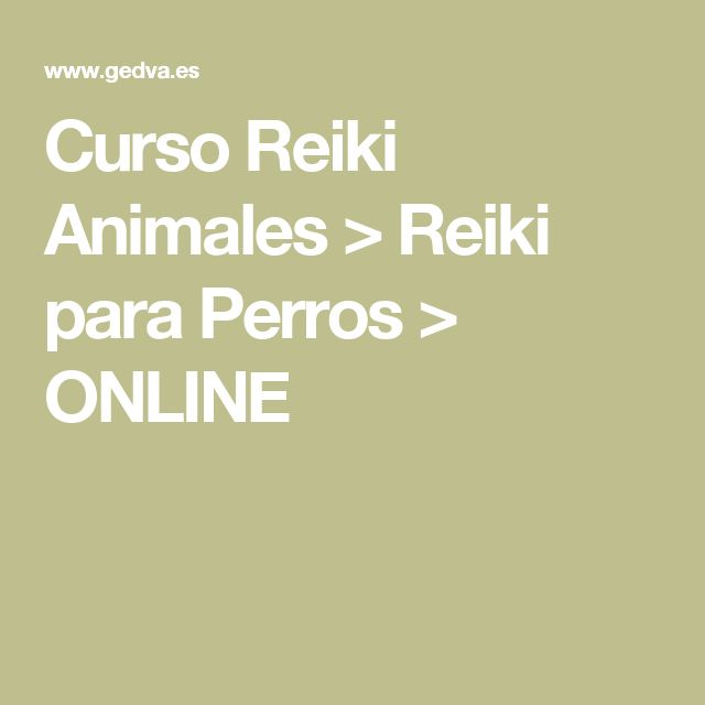 Curso Reiki Animales > Reiki para Perros > ONLINE