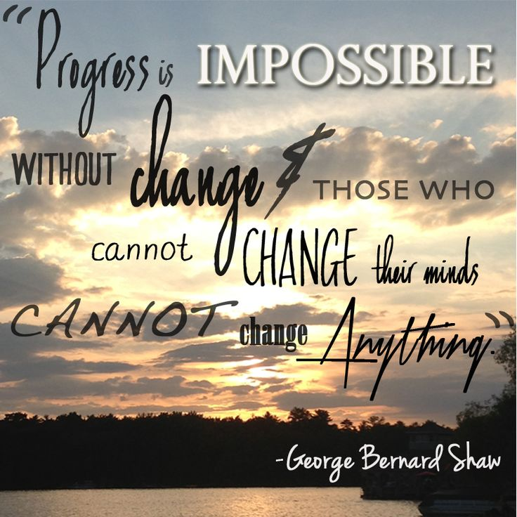 Change is good. quotes words to live by Pinterest