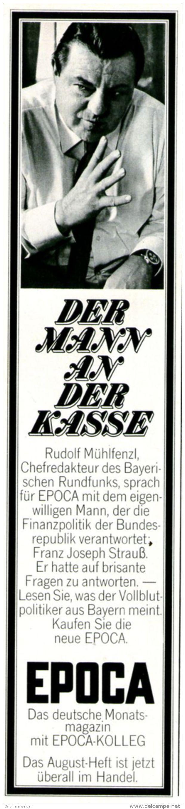 Original-Werbung/ Anzeige 1969 - FRANZ JOSEF STRAUSS / ZEITSCHRIFT EPOCA - ca. 55 x 240 mm