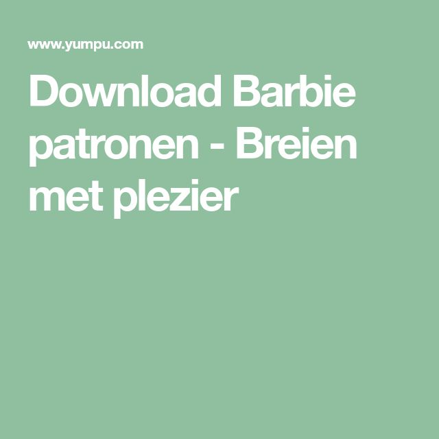 Download Barbie patronen - Breien met plezier