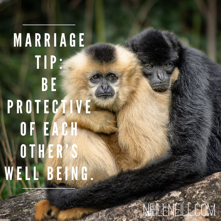 Marriage Tip:  Be protective of each other's well being.